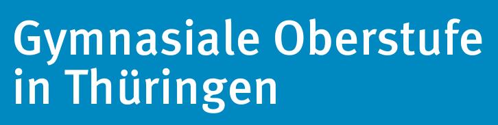 Gymnasiale Oberstufe in Thüringen